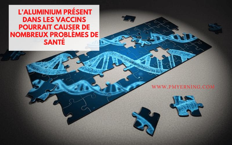 aluminium vaccins problèmes
