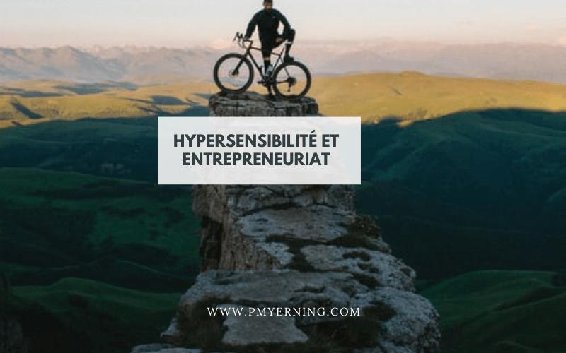 hypersensibilité et entrepreneuriat