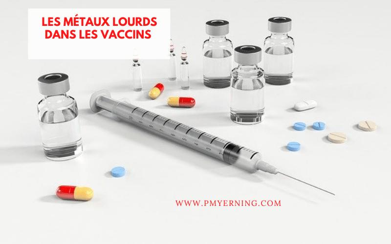 les métaux lourds des vaccins