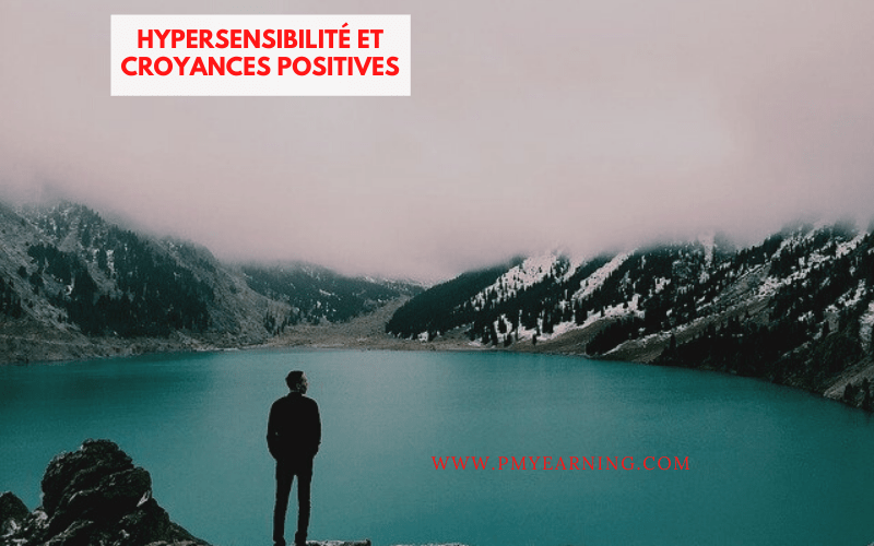 hypersensibilité et croyances positives