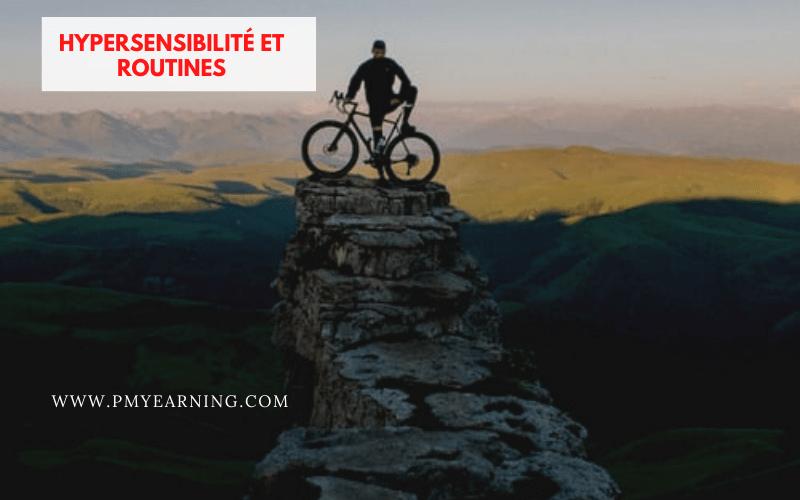 hypersensibilité et routines