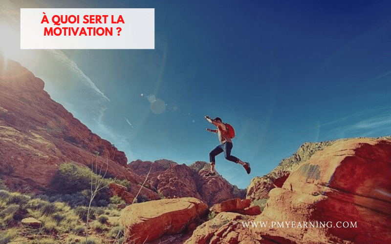 a quoi sert la motivation