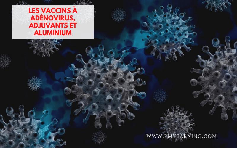 vaccins à adénovirus, adjuvants et aluminium