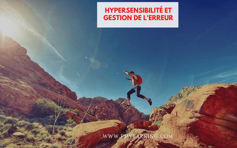 hypersensibilité et gestion de l'erreur