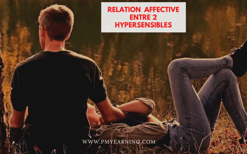 relations affective entre 2 hypersensibles