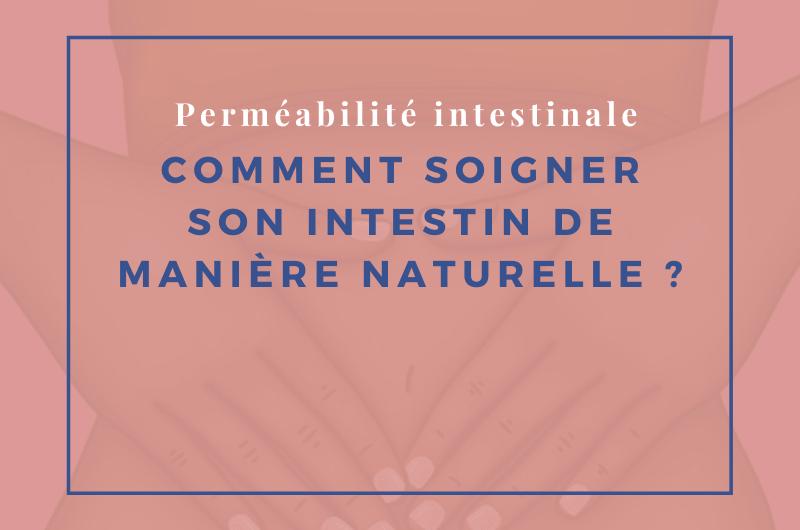 Read more about the article Comment soigner son intestin de manière naturelle ?