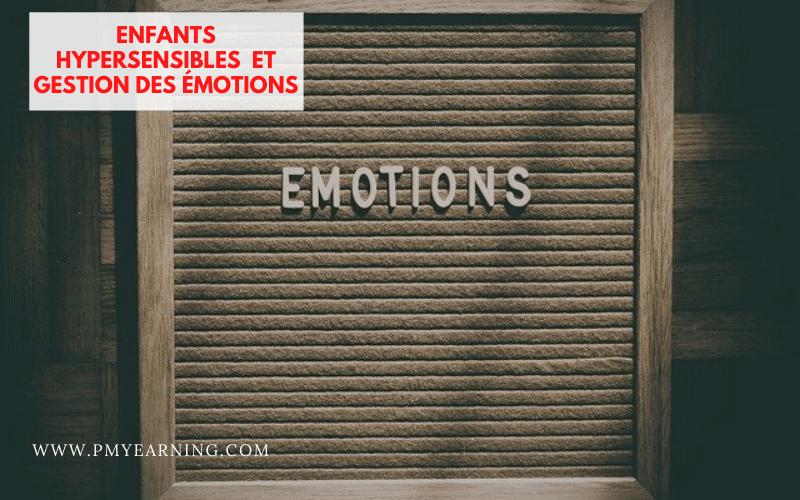 enfants hypersensibles et émotions
