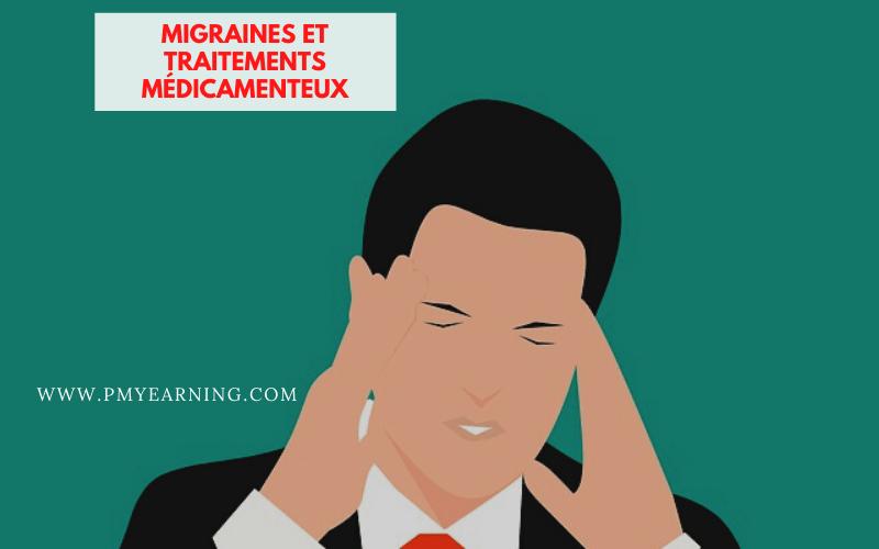 migraines et traitements médicamenteux