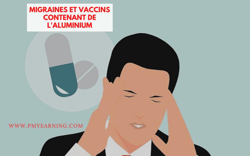 migraines et vaccins contenant de l'aluminium