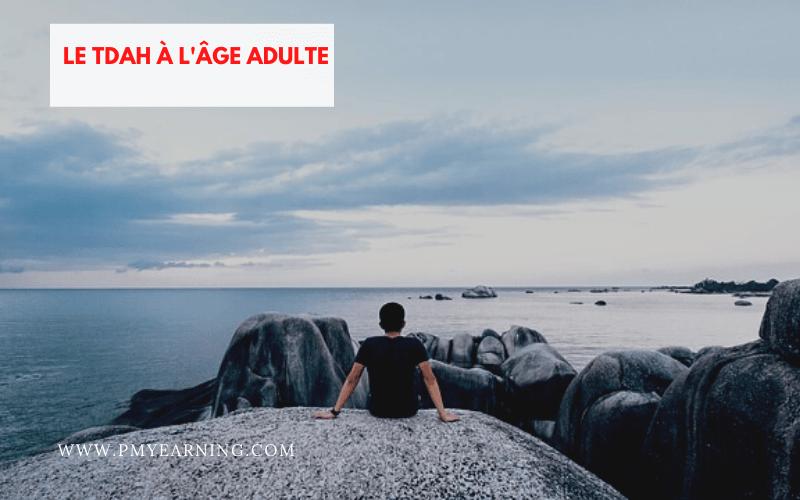 TDAH à l'âge adulte