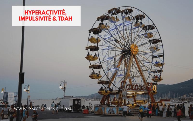 hyperactivité et TDAH