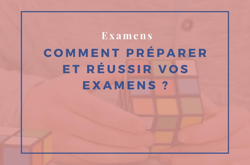Read more about the article Comment préparer et réussir vos examens ?